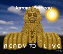 Rarrard Anthony   Ready To Live   Meltdown Show