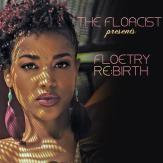 The-Floacist-Presents-Floetry-Re:Birth-MeltdownShow