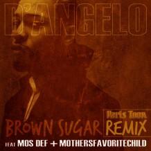 Brown Sugar-D'angelo-MeltdownShow