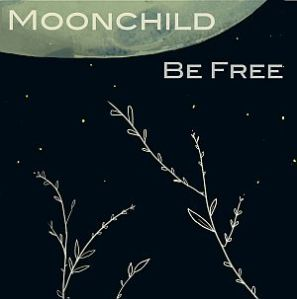 MoonChild-BeFree-MeltdownShow