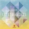 Jovonn - Crystal Vibes EP