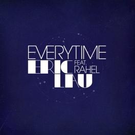 """Eric Lau """"Everytime"""" feat. Rahel"""