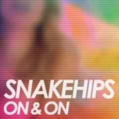 Snakehips-On&On