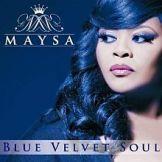 Maysa - Blue Velvet Soul