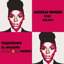 "Janelle Monáe feat. Big Boi: ""Tightrope (B. Williams SoulBounce Remix)"""