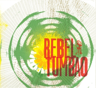 Rebel Tumbao by Rebel Tumbao