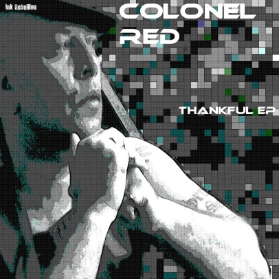 COLONEL RED Thankful EP