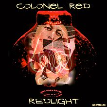 Colonel Red - Redlight LP