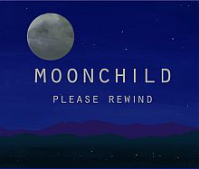 Moonchild - Please Rewind LP